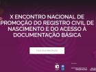 O Compromisso Nacional tem o objetivo de reduzir a zero o índice de sub-registro civil de nascimento no país