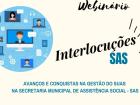 Prefeitura promove webnário em alusão aos 27 anos da Lei Orgânica de Assistência