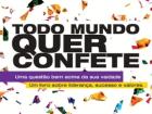 O tema é baseado no livro Todo Mundo Quer Confete, mas em formato de palestra versará sobre a importância da auto-estima feminina
