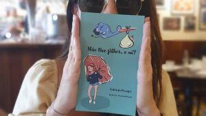 Ela não quis ser mãe e escreveu um livro sobre maternidade