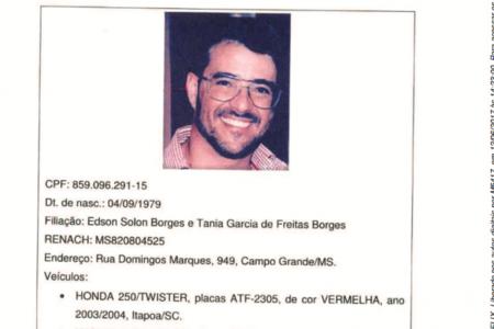 Em uma operação de combate ao tráfico, chamada Cerberus, a Polícia Federal identificou 7 membros da quadrilha, que é ligada ao PCC, organização que controla o comércio de drogas em São Paulo e Mato Grosso do Sul, entre outros Estados