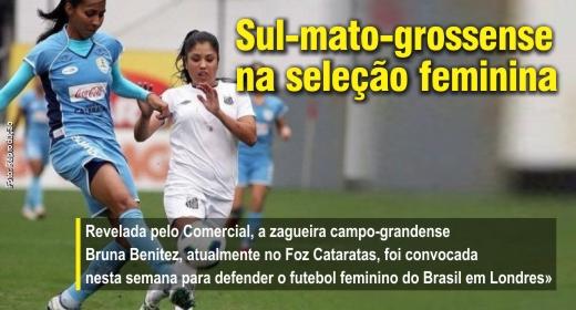 Sul-mato-grossense na seleção feminina - A Crítica de Campo Grande b80176f4f8780