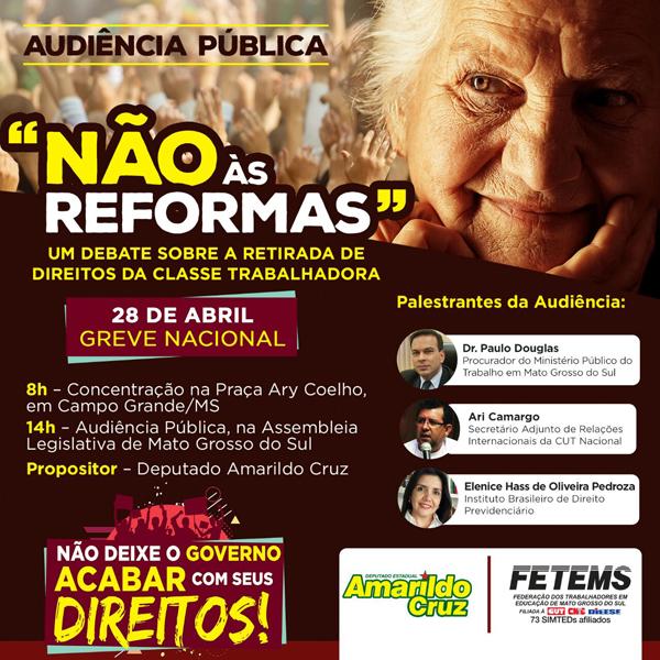 Audiência pública Não às Reformas - Um Debate Sobre a Retiradas de Direitos da Classe Trabalhadora
