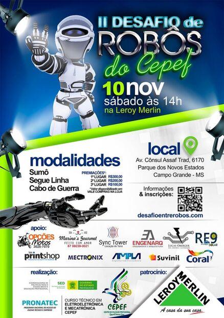 Organizado pelos alunos dos Cursos Técnicos em Eletroeletrônica e Mecatrônica do Cepef, evento iniciará às 14h