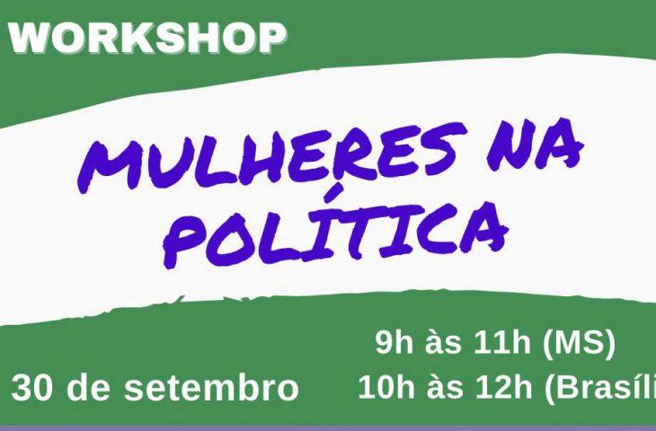 Subsecretaria realiza 3º workshop Mulheres na Política