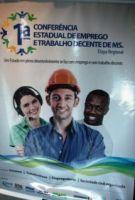 A 1ª Conferência Estadual de Emprego e Trabalho Decente de MS, será realiza em dois dias e termina n