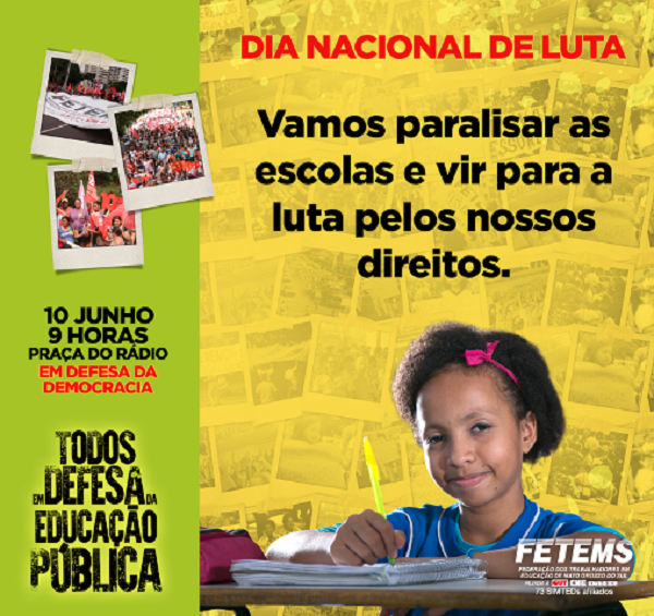 Uma grande mobilização será feita em Campo Grande, a partir das 9h, na Praça do Rádio Clube