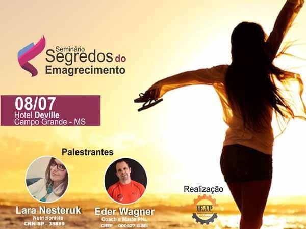 Promovido pelo IEAP – Instituto Emagrecimento e Alta Performance, a palestra é gratuita