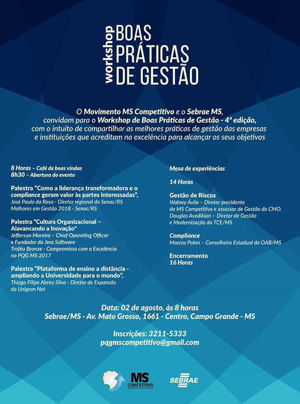 O evento será no Sebrae-MS, localizado na Avenida Afonso Pena, 1661, centro de Campo Grande, com início às 8 horas