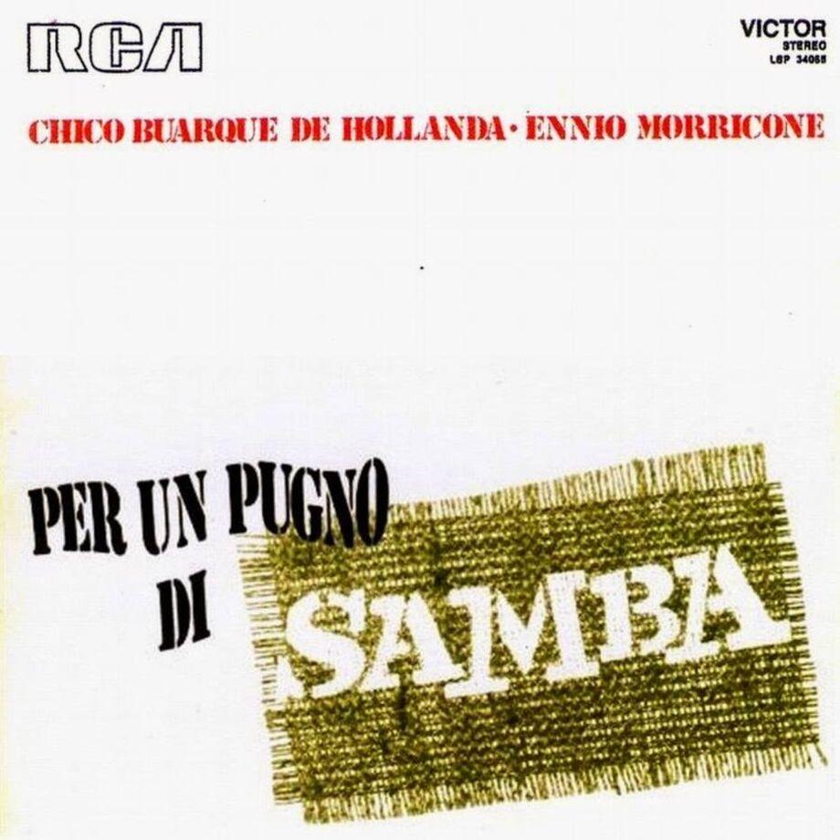 Capa do disco 'Per un Pugno di Samba', que reúne Chico Buarque e Morricone