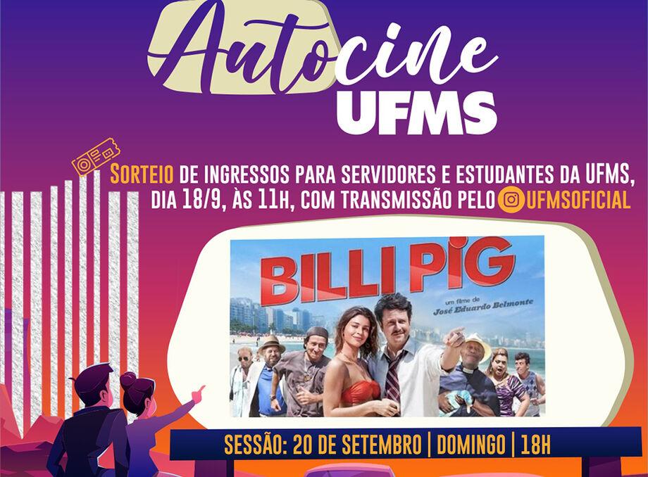 Para este domingo (20), o Autocine da UFMS traz o longa-metragem nacional Billi Pig protagonizado por Grazi Massafera, Selton Mello e Milton Gonçalves