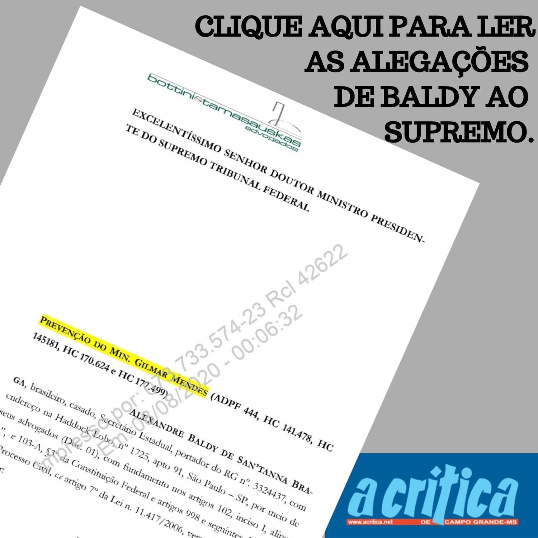 AS ALEGAÇÕES DE BALDY AO SUPREMO
